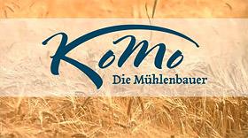 Komo - die Mühlenbauer